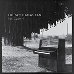 Tigran Hamasyan – For Gyumri
