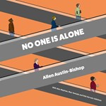 Allen Austin-Bishop – No One Is Alone