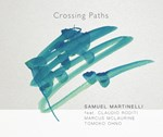 Samuel Martinelli - Crossing Paths