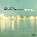 Bram Weijters – Chad McCullough Quartet: Abstract Quantities (Claude Loxhay)