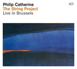 Philip Catherine: The String Project