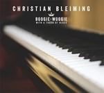 Christian Bleiming: Boogie-Woogie with a touch of Blues