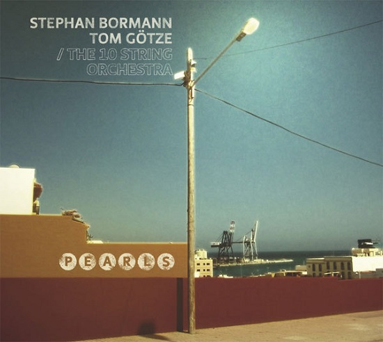 Stephan Bormann / Tom Götze – Pearls