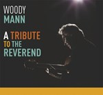 Woody Mann - A Tribute To the Reverend