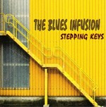 The Blues Infusion: STEPPING KEYS