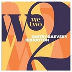 Dmitry Baevsky/Jeb Patton - We Two (f. dupuis-panther)