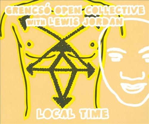 "Grencsó Open Collective ""Local Time"""