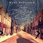 Mark Wingfield - Tales From The Dreaming City