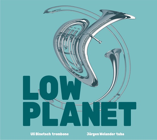 Uli Binetsch/Jörgen Welander - Low Planet