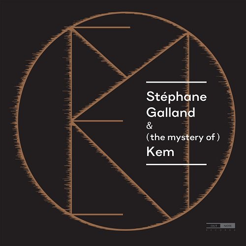 Stéphane Galland – (the mystery of) Kem