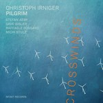 Christoph Irniger Pilgrim – Crosswinds