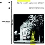 Bernard Santacruz - Tales, Fables and other stories