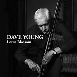 Dave Young – Lotus Blossom