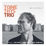 Toine Thys Trio - The Optimist