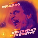 Tony Monaco – the Definition of Insanity