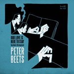 Peter Beets - Our Love Is Here To Stay