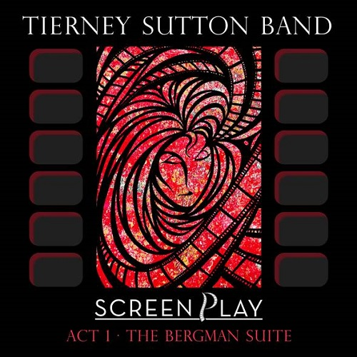 Tierney Sutton Band – Screenplay