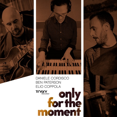 Ben Paterson/Daniele Cordisco/Elio Coppola – Only For The Moment