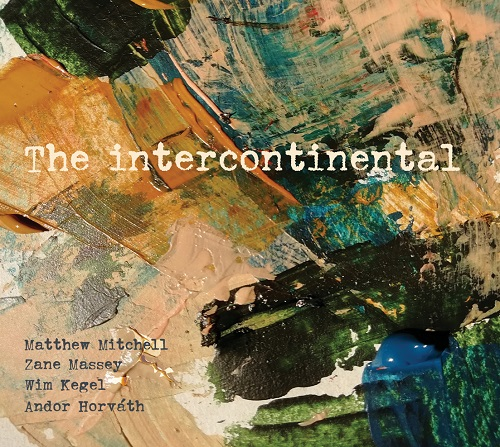 Matthew Mitchell 4tet - The Intercontinental