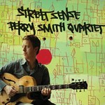 Perry Smith Quartet: Street Sense