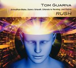 Tom Guarna 5tet: Rush