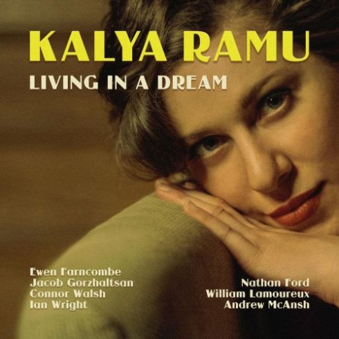 Kalya Ramu – Living In A dream