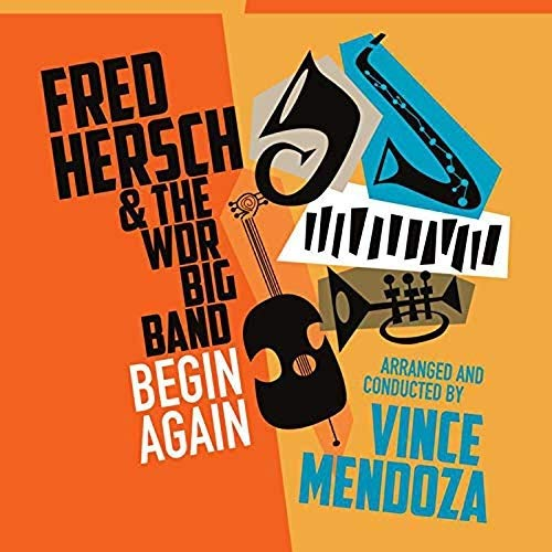 Fred Hersch & The WDR Big Band - Begin again