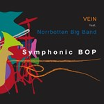Vein (feat. Norrbotten Big Band) - Symphonic Bop