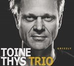 Toine Thys Trio: Grizzly