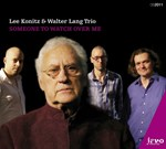 Lee Konitz & Walter Lang Trio: Someone To Watch Over Me