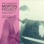Andrew Oliver / David Horniblow  - The Complete Morton Project (RA)