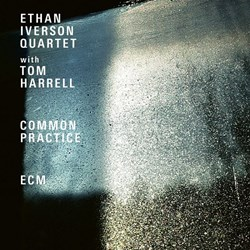 Ethan Iverson Quartet with Tom Harrell - Common Practice (DDB)