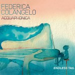 Federica Colangelo Acquaphonica - Endless Tail