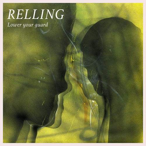 Relling - Lower Your Guard