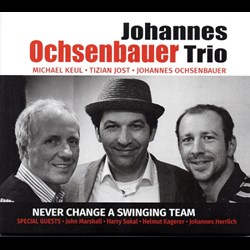 Johannes Ochsenbauer Trio - Never change a swinging team