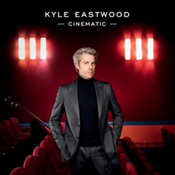Kyle Eastwood – Cinematic