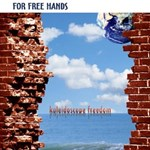 For Free Hands: Kaleidoscope Freedom