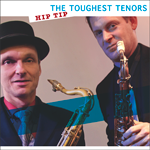 The Toughest Tenors: Hip Tip