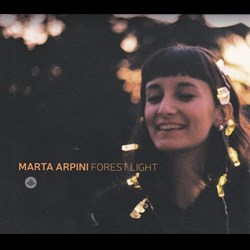 Marta Arpini - Forest Light
