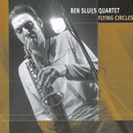 Ben Sluijs Quartet - Flying Circles