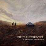 Christian Frentzen - First Encounter