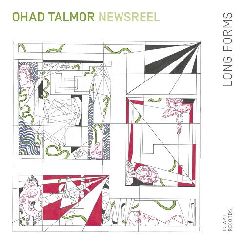 Ohad Talmor Newsreel - Long Forms