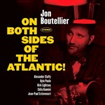Jon Boutellier – On Both Sides Of The Atlantic