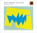 Sergio Armaroli / Billy Lester - Meeting for two