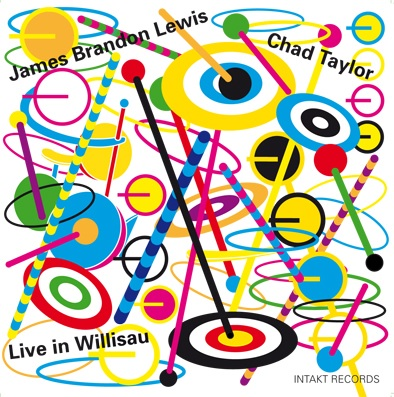 James Brandon Lewis – Chad Taylor  -  Live In Willisau