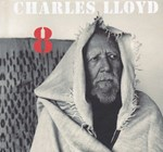 Charles Lloyd - 8  Kindred Spirits