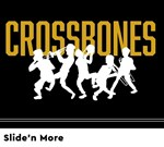 Crossbones - Slide'n More
