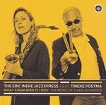 The Eric Ineke Jazzxpress featuring Tineke Postma - What Kinda Bird Is This ?