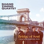 Shang Ziming quartet (feat. C. Monniot) - Bridge of Soul