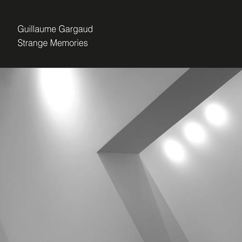 Guillaume Gargaud – Strange Memories